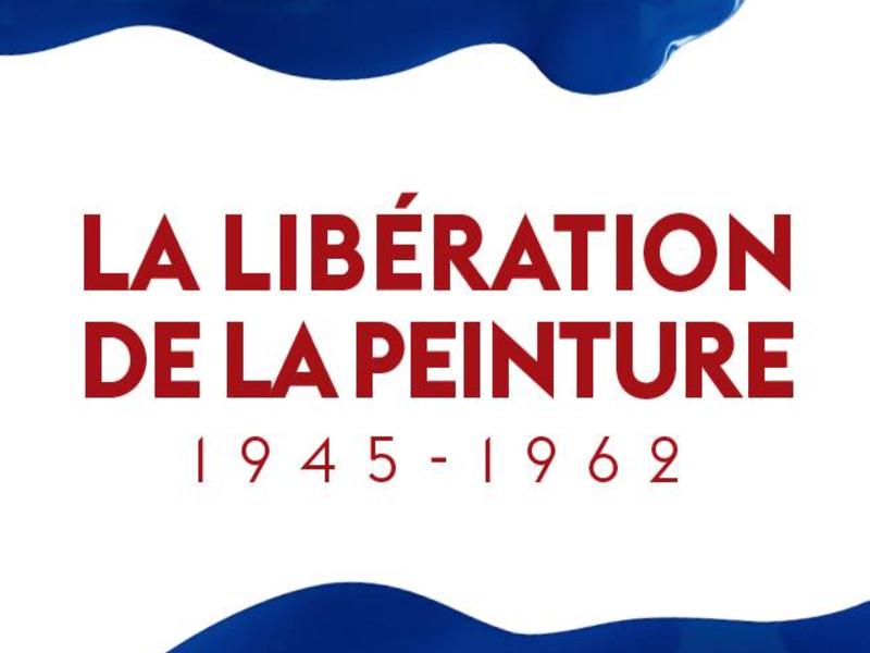 La Libération de la peinture 1945-1962 - SUSPENDU